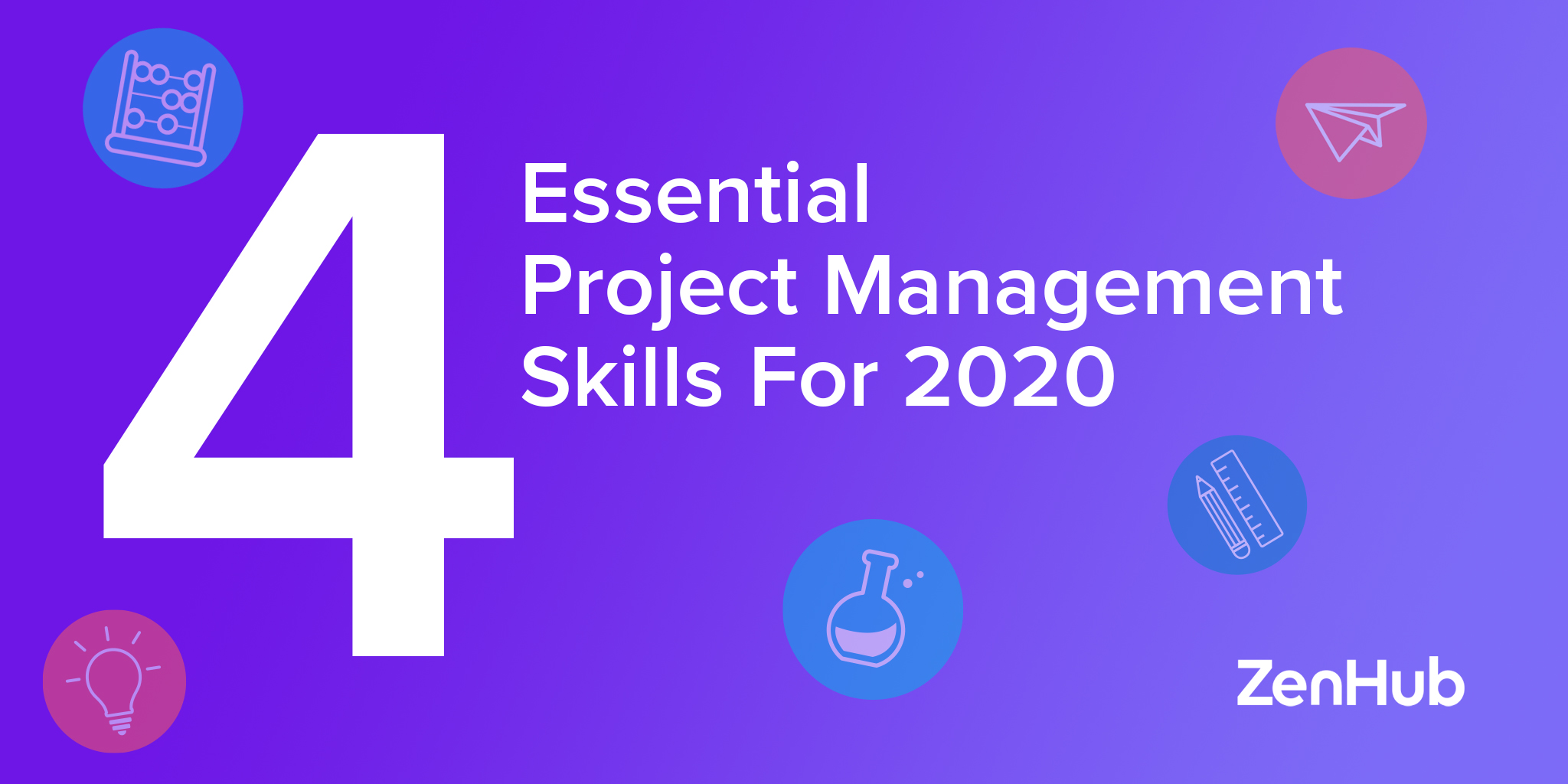 4 Essential Project Management Skills for 2020