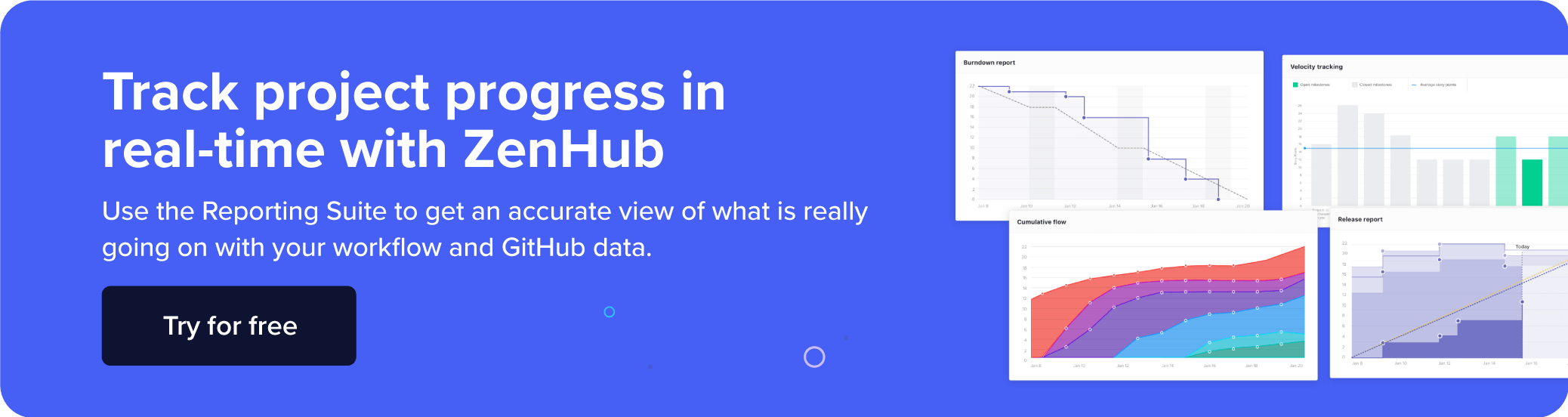 Describes how to use ZenHub's Reporting Suite to get an accurate view of what's going on with your workflow and GitHub data.