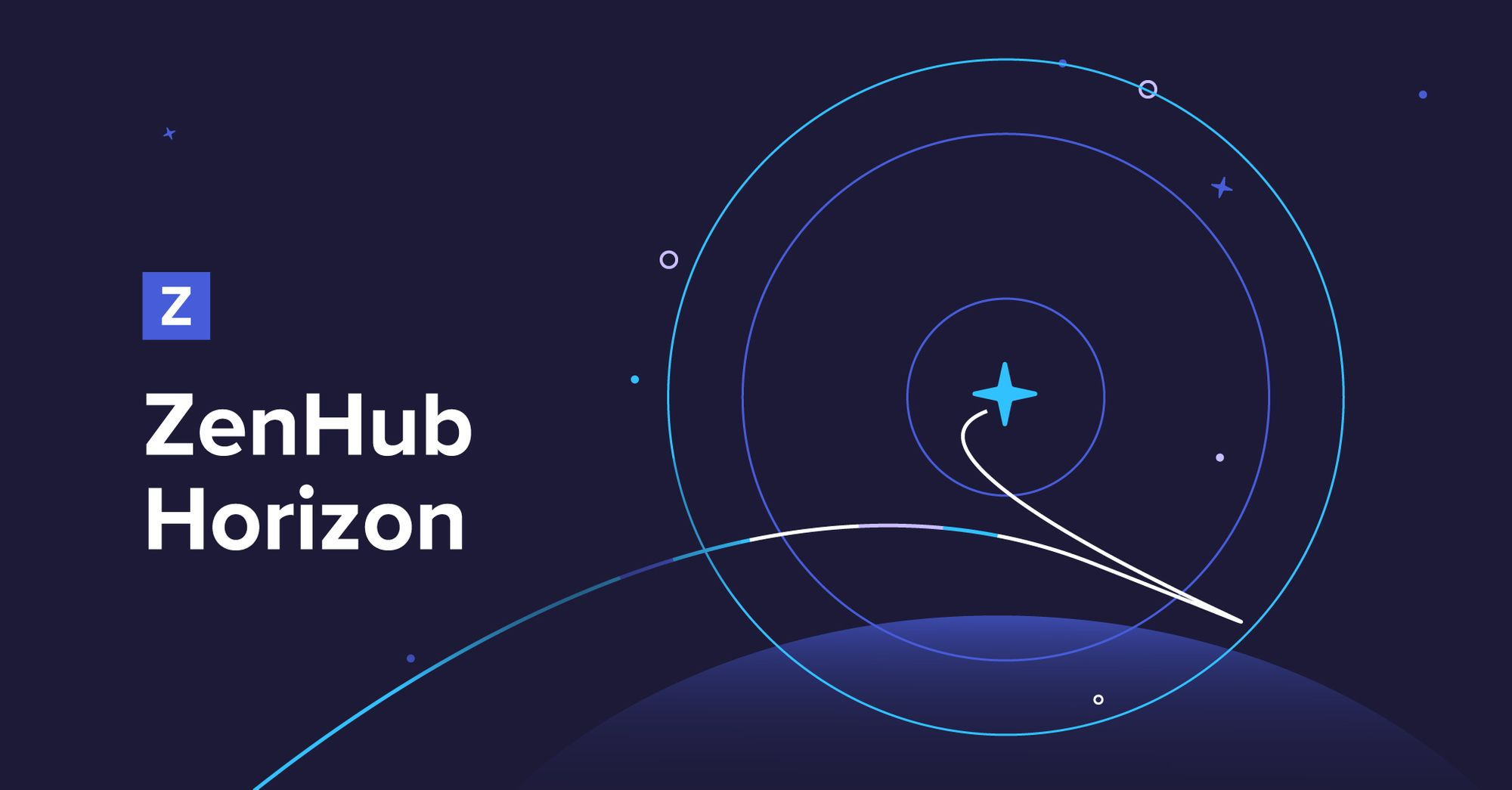 ZenHub Horizon 🛰 See what's new in ZenHub!