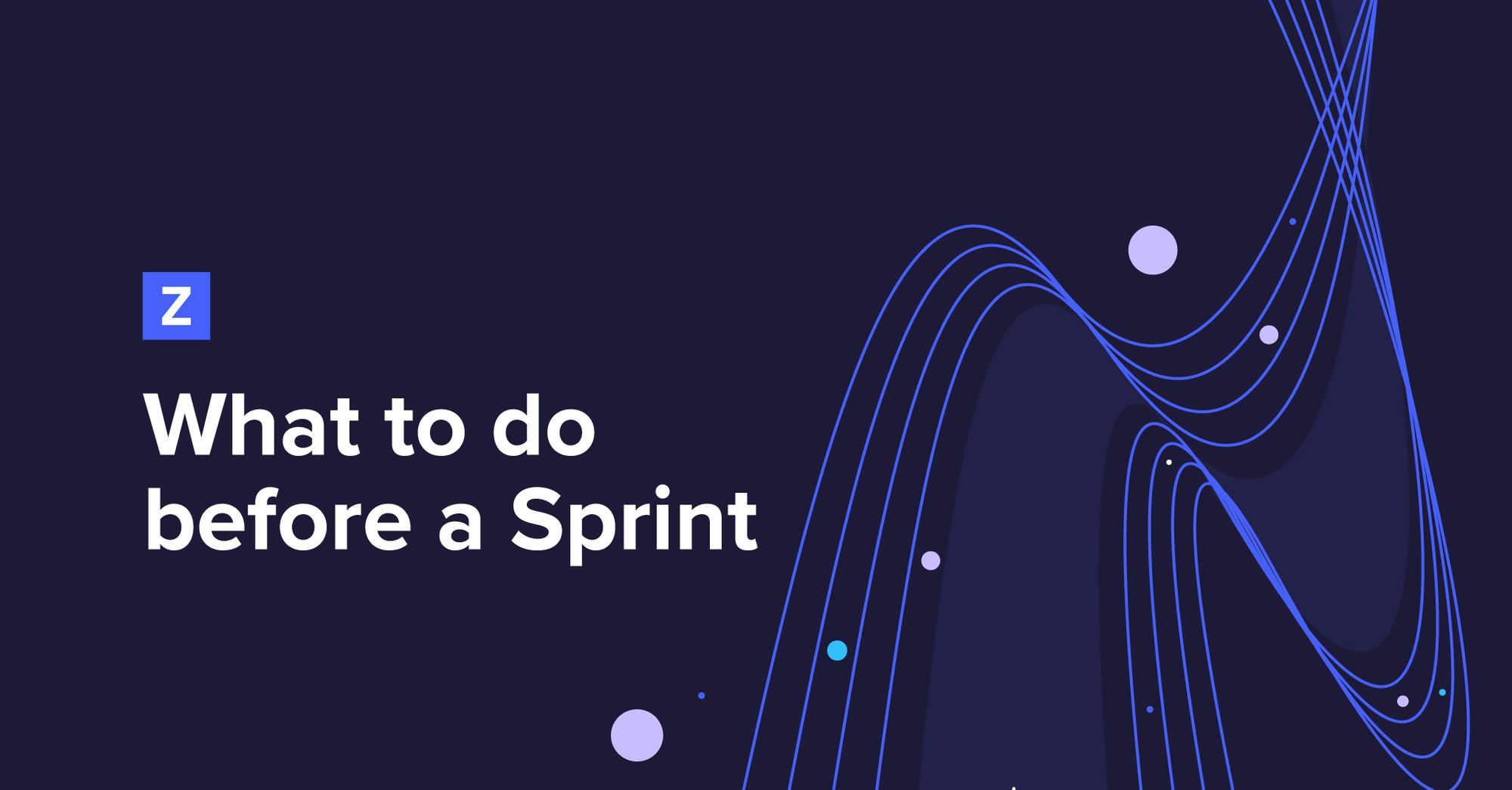 What to Do Before a Sprint